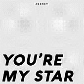 You're My Star von The Agency