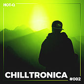 Chilltronica 002 by Various Artists