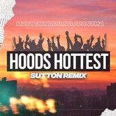 Hoods Hottest (Sutton Remix) by Mayhem NODB