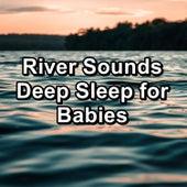 River Sounds Deep Sleep for Babies von Yoga