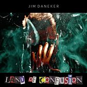 Land of Confusion von Jim Daneker