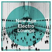 New Age Electro Lounge von The Lounge Chillout Ensemble, Cafe Chillout de Ibiza, Exam Study Music Chillout
