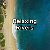 Relaxing Rivers by Spa Music (1)