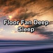 Floor Fan Deep Sleep by White Noise Pink Noise
