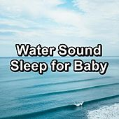 Water Sound Sleep for Baby by Spa Music (1)