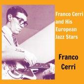Franco Cerri and His European Jazz Stars by Franco Cerri