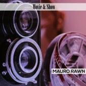 Movie & Show de Mauro Rawn