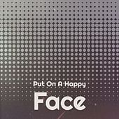 Put on a Happy Face de Harry Secombe, Bobby Bland, Daniele Amfitheatrof, Freddy Quinn, Sheb Wooley, Léo Ferré, Jose Melis, Jay