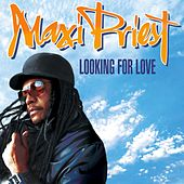 Looking For Love de Maxi Priest