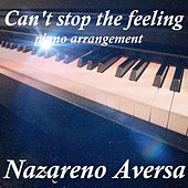 Can't Stop the Feeling (Piano Arrangement) by Nazareno Aversa