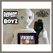 Let Me Check That Temp by Repent Boyz