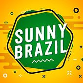 Sunny Brazil by Various Artists