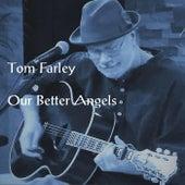 Our Better Angels de Tom Farley