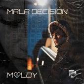 Mala Decisión de Moldy