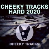 Cheeky Tracks Hard 2020 de Various Artists