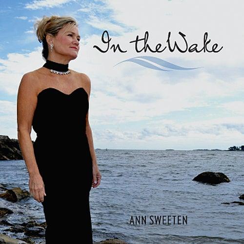 In the Wake by Ann Sweeten