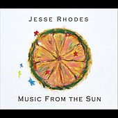 Music from the Sun by Jesse Rhodes
