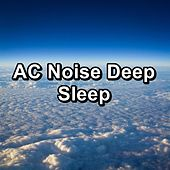 AC Noise Deep Sleep by White Noise Pink Noise