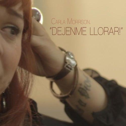 Dejenme Llorar - Single by Carla Morrison