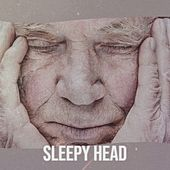 Sleepy Head de Various Artists
