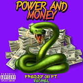 Power And Money von Freddy JM