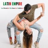 Latin Empire by La Grande Orchestra Italiana