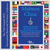2019 Midwest Clinic: Charleston County School of the Arts Symphony String Orchestra (Live) by Charleston County School of the Arts Symphony String Orchestra