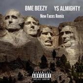 New Faces (Remix) de YS Almighty