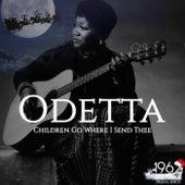 Children Go Where I Send Thee de Odetta