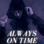 ALWAYS ON TIME (Freestyle) de RK