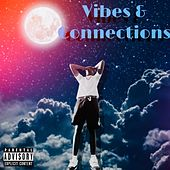 Vibes And Connections by JC