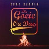 Die Goeie Ou Dae von Kurt Darren