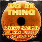 Do Mi Thing von Agent Sasco aka Assassin