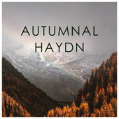 Autumnal Haydn de Franz Joseph Haydn