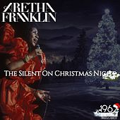 The Silent on Christmas Night von Aretha Franklin