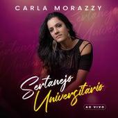 Sertanejo Universitário (Ao Vivo) de Carla Morazzy