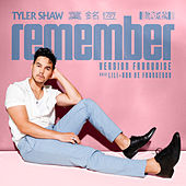 Remember (Version Française) by Tyler Shaw