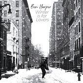 Winter Is For Lovers de Ben Harper