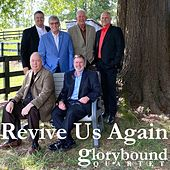 Revive Us Again by Glorybound Quartet