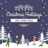 Christmas Holidays with Nat King Cole by Nat King Cole