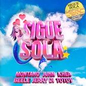 Sigue Sola (feat. Jerry Di & Beéle) de Montano, Juhn, KHEA