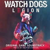 Watch Dogs: Legion (Original Game Soundtrack) by Stephen Barton