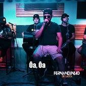 Ôa Ôa (Cover) de Fernandinho De Lucca