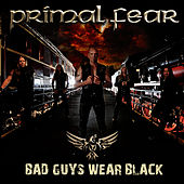 Bad Guys Wear Black by Primal Fear