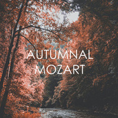 Autumnal Mozart by Wolfgang Amadeus Mozart