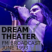 Dream Theater FM Broadcast June 1993 von Dream Theater