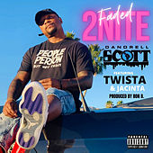 Faded 2nite by Dandrell Scott
