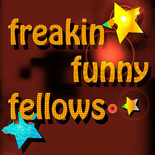 Freakin Funny Fellows by The Barron Knights