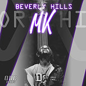 Beverly Hills by MK
