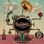 9 Hermanos by La Vieja Ruta